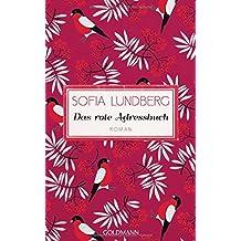 Das rote Adressbuch: Hast du genug geliebt in deinem Leben? - Roman