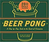 2011 Daily Calendar: Book of Beer Pong by Dan DiSorbo (2010-07-28)