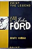 Vida Y Epoca De John Ford