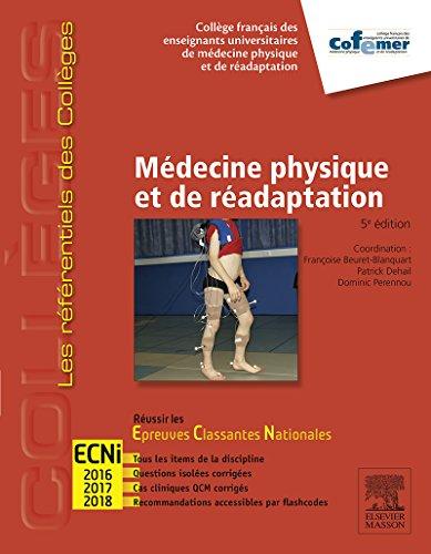 Médecine physique et de réadaptation (Campus): Réussir les ECNi