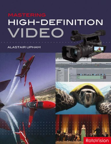 Mastering Hi-definition Video