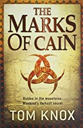 The Marks of Cain by Tom Knox (2010-04-15)