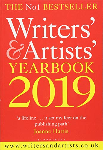 Writers' & Artists' Yearbook 2019 (Writers' and Artists') por Bloomsbury Publishing PLC