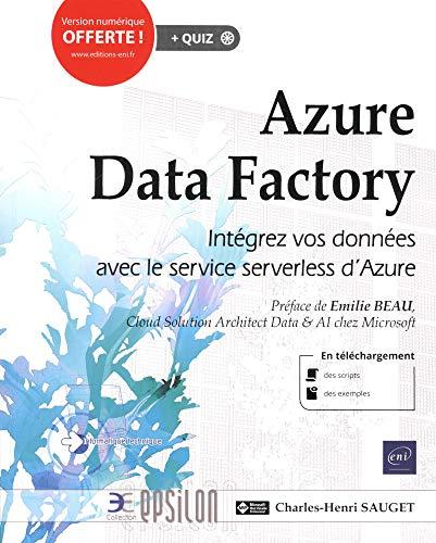 Azure Data Factory - Intégrez vos données avec le service serverless d'Azure