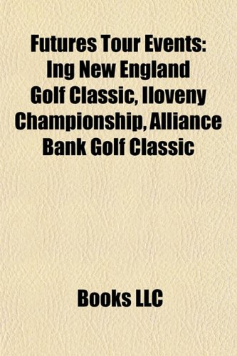 futures-tour-events-ing-new-england-golf-classic-iloveny-championship-alliance-bank-golf-classic