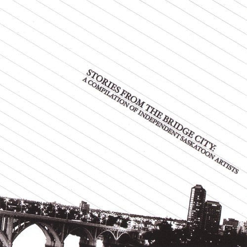 Stories From the Bridge City [Explicit]