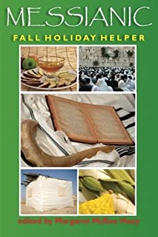Messianic Fall Holiday Helper (English Edition) de [Huey, Margaret McKee]