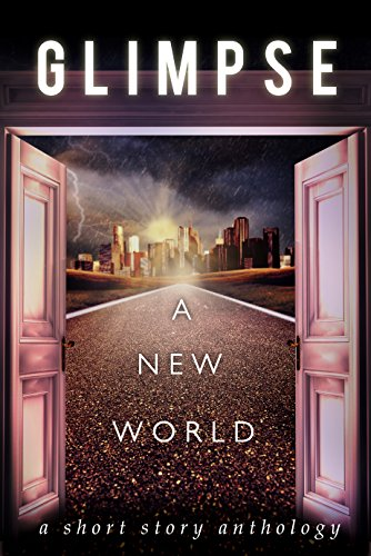 glimpse-a-new-world-english-edition