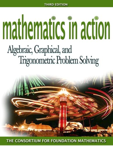 Mathematics in Action: Algebraic, Graphical, and Trigonometric Problem Solving plus MyMathLab Student Starter Kit
