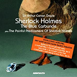Sherlock Holmes. The Blue Carbuncle