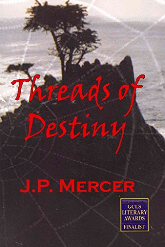 [(Threads of Destiny)] [By (author) J P Mercer] published on (October, 2005)