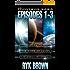 The Frontiers Saga: Episodes 1-3 (English Edition)