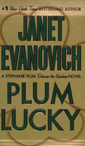 Plum Lucky: A Stephanie Plum Between the Numbers Novel (Stephanie Plum Between-The-Numbers Novels)