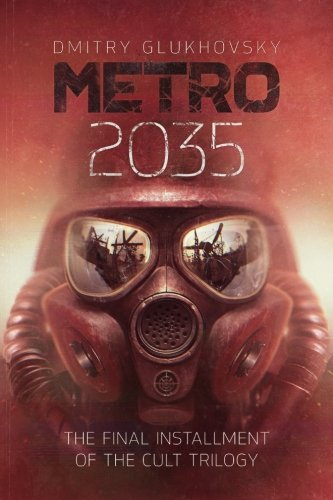 metro-2035-english-language-edition-volume-3-metro-by-dmitry-glukhovsky
