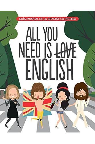 All You Need is English: Guía musical de la gramática inglesa