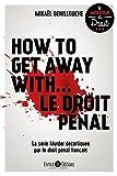 How to get away with... le droit pénal - La série Murder décortiquée par le droit pénal français