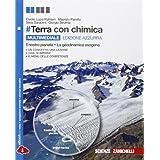 #Terra. Ediz. azzurra. Il pianeta Terra-La dinamica esogena. Con chimica. Con e-book. Per le Scuole superiori