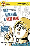 Una giornata a New York. Fun Reading - Livello 2 (Livello due)