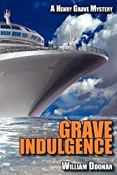 Grave Indulgence by William Doonan (2012-07-02)