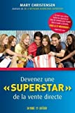 Devenez une ? superstar ? de la vente directe by Mary Christensen (May 06,2013)