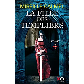 La fille des Templiers - tome 1 (01)
