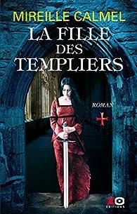 La fille des Templiers  par Mireille Calmel