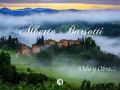 Alberto Barsotti: vida y obra