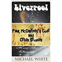 Paul McCartney's Coat / Liverpool / Here Be Dragons Bundle