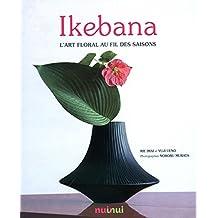 Ikebana - L'art floral au fil des saisons