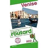 Guide du Routard Venise 2012