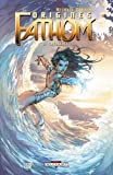 Fathom Origines, Tome 2 : Emergence