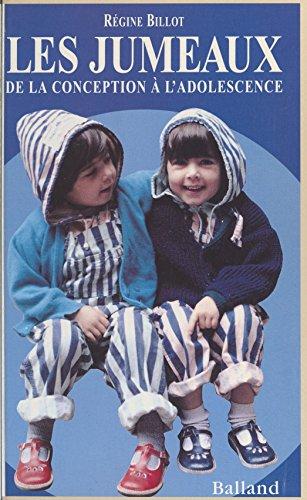 Téléchargement Les jumeaux : de la conception à l'adolescence pdf