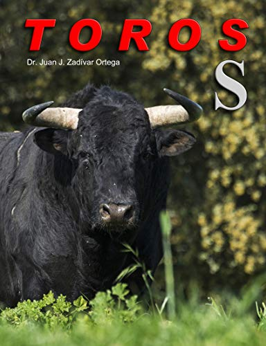 Toros con la letra S inicial (Toros Bravos nº 15) por Juan Jose Zaldivar Ortega