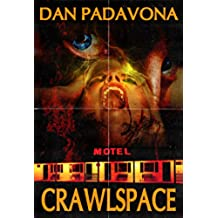 Crawlspace (English Edition)