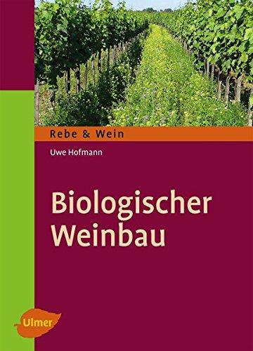 Biologischer Weinbau