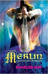Merlin and the Cave of Dreams by Charles Way (2006-09-01)