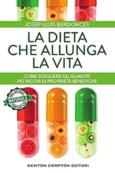 La dieta che allunga la vita di [Berdonces, Josep Lluís]