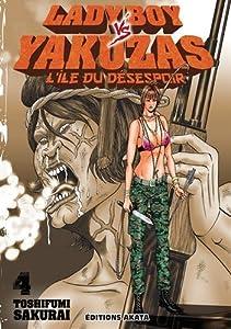 Ladyboy vs Yakuzas, l'île du désespoir Edition simple Tome 4