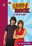 """Afficher """"Camp Rock n° 8 La nuit de la peur !"""""""