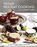 Telecharger Livres Vegan Holiday Cooking from Candle Cafe Celebratory Menus and Recipes from New York s Premier Plant Based Restaurants by Pierson Joy Ramos Angel Pineda Jorge 2014 Hardcover (PDF,EPUB,MOBI) gratuits en Francaise