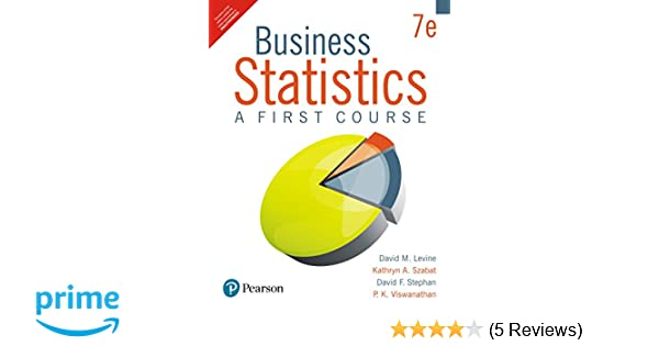 Buy business statistics a first course book online at low prices in buy business statistics a first course book online at low prices in india business statistics a first course reviews ratings amazon fandeluxe Images