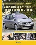 Connaitre & Entretenir Ma Scenic II Diesel