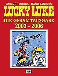 Lucky Luke Gesamtausgabe 25: 2003 bis 2006