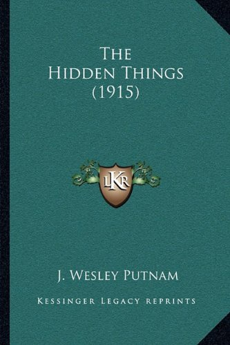 The Hidden Things (1915)