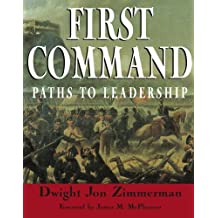First Command: Paths To Leadership by Dwight Jon Zimmerman (2006-01-10)