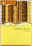 Voci dei testi. Voci del mondo. Letteratura. Per la Scuola media