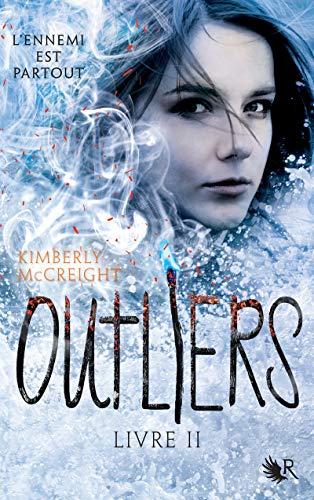 Outliers - Livre II (02) par Kimberly MCCREIGHT