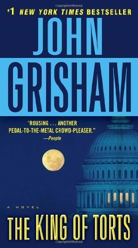 The King of Torts: A Novel by Grisham, John (2012) Paperback