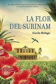 La flor del Surinam par Linda Belago