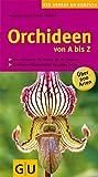 Orchideen von A bis Z (GU Steadyseller HHG)